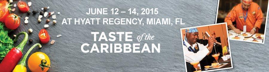 Taste of the Caribbean Showcase Food & Beverage Masters of the Region