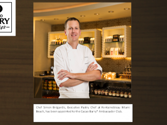 Exec. Pastry Chef at Fontainebleau Miami Beach Appointed to Cacao Barry Ambassador Club