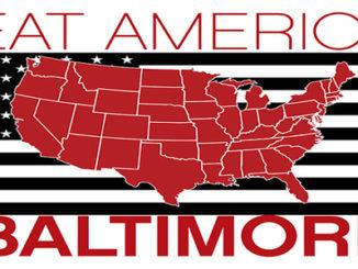 EAT AMERICA – Baltimore, Maryland