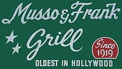 Iconic Hollywood Landmark Musso & Frank Grill Commemorates 100th Anniversary