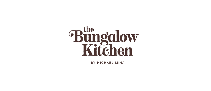 THE BUNGALOW KITCHEN BY MICHAEL MINA AND BRENT BOLTHOUSE COMING TO THE CALIFORNIA COAST