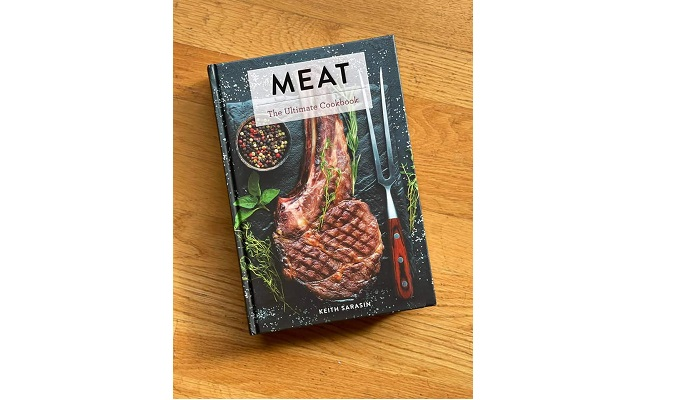 Chef Keith Sarasin's New Cookbook: Meat: The Ultimate Cookbook