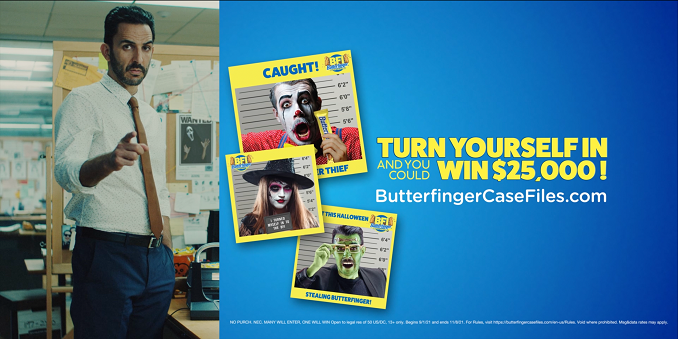 The Butterfinger Investigators are Calling all Butterfinger Thieves to Admit Their Guilt for a Chance to Win $25,000