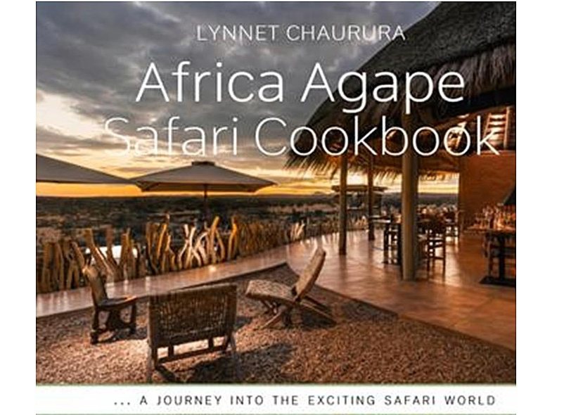 Africa Agape Safari Cookbook: A gastro journey into the Love of an ancient civilisation.